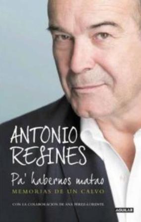 El actor Antonio Resines publica su autobiografía
