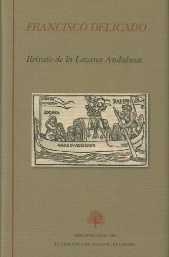 """Francisco Delicado: """"Retrato de la lozana andaluza"""""""