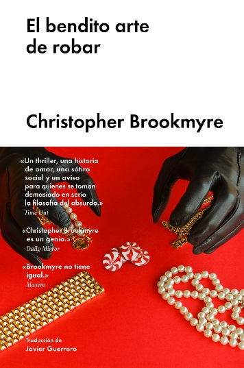 Un thriller desternillante y una aguda sátira social de Christopher Brookmyre, el maestro escocés de la novela negra