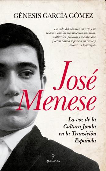 José Menese. La voz de la cultura jonda en la transición española