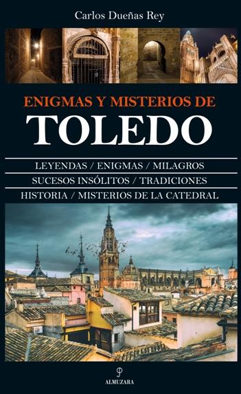Enigmas y misterios de Toledo
