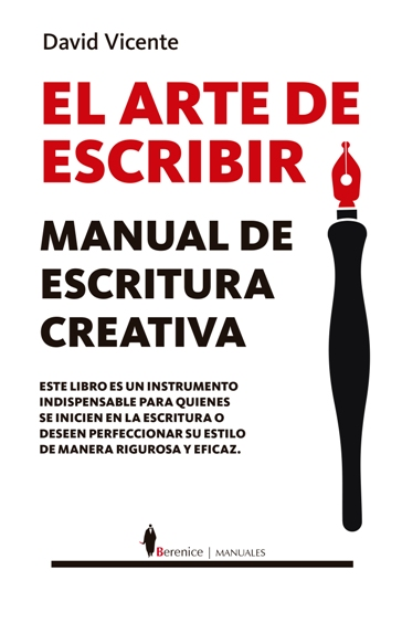 El arte de escribir. Manual de escritura creativa