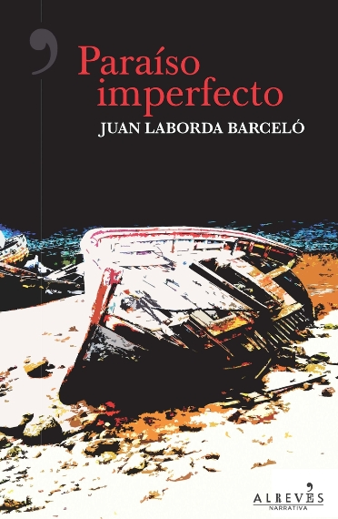 """Paraíso imperfecto"" de Juan Laborda Barceló"