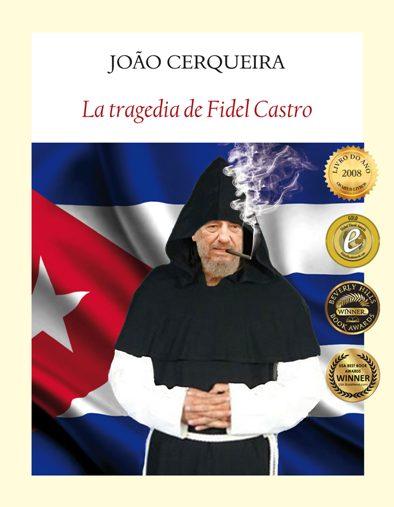 La tragedia de Fidel Castro