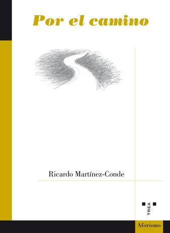 Ricardo Martínez-Conde publica un nuevo libro de aforismos,