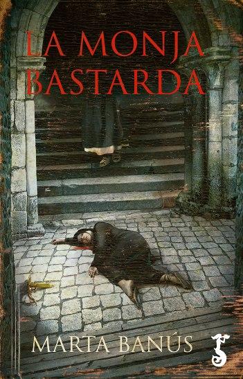 La monja bastarda
