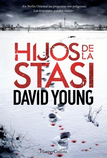 'Hijos de la Stasi', del ganador del más prestigioso premio para novela policiaca David Young