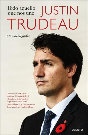 Justin Trudeau publica en Deusto su autobiografía,