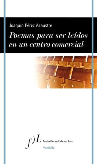 Vandalia publica el nuevo poemario de Joaquín Pérez Azaústre,