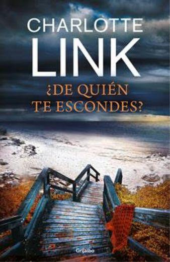 La autora alemana Charlotte Link publica en Grijalbo el thriller