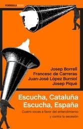 Escucha,Cataluña. Escucha, España
