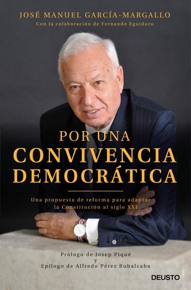 El exministro José Manuel García-Margallo publica en Deusto su libro