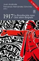 1917. La Revolución rusa cien años después