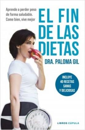 """La Dr. Paloma Gil presenta """"El fin de las dietas"""""""
