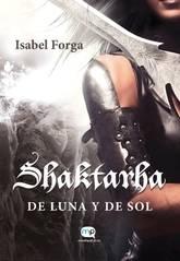 Shaktarha, de Luna y de Sol