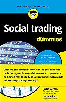 Josef Ajram y Raza Pérez publican la guía 'Social trading para Dummies'