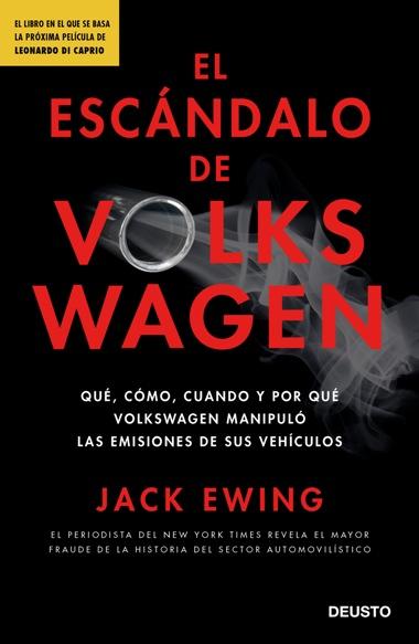 Jack Ewing publica la investigación más completa sobre 'El escándalo de Volkswagen'