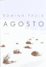 """""""Agosto"""" de Romina Paula"""