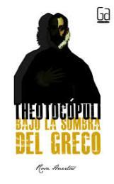 """""""Theotocópuli: bajo la sombra del Greco"""", novela juvenil de Rosa Huertas"""