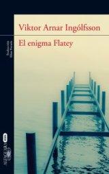"""Llega a España """"El enigma Flatey"""" del islandés Viktor Arnar Ingólfsson"""