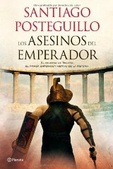 'Los asesinos del emperador' de Santiago Posteguillo