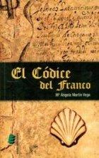 """""""El códice del Franco"""" de María Angela Martín Vega publicado por Éride Ediciones"""