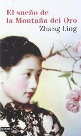 """""""El sueño de la montaña de oro"""" de Zhang Ling"""