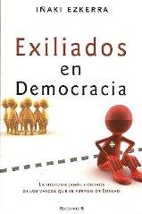 'Exiliados en democracia': la historia jamás contada de los vascos que se fueron de Euskadi
