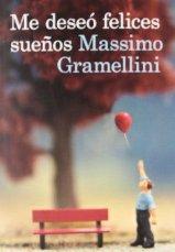 """Me deseó felices sueños"" de Massimo Gramellini"