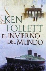 """""""El invierno del mundo"""" de Ken Follett"""