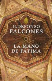'La mano de Fátima', de Ildefonso Falcones