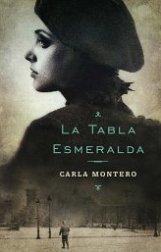 'La Tabla Esmeralda' de Carla Montero
