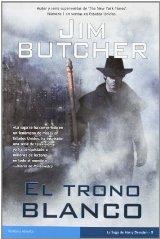 """""""El trono blanco"""" de Jim Butcher"""