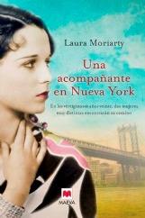 """Laura Moriarty publica """"Una acompañante en Nueva York"""""""