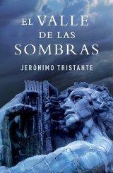 'El Valle de las Sombras' de Jerónimo Tristante