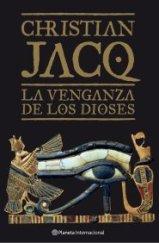 'La venganza de los dioses' de Christian Jacq